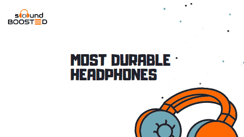 Top 10 Most Durable Headphones in 2021 (Buyer's Guide)